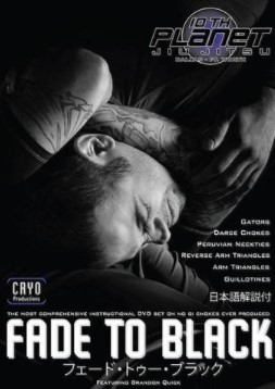 NO GI Chokes 6xDVD SET WITH BRANDON QUICK - FADE TO BLACK
