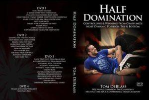 Tom DeBlass Half Domination