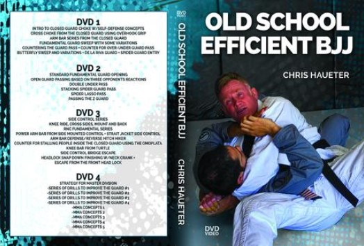 Old School Efficient BJJ by Chris Haueter