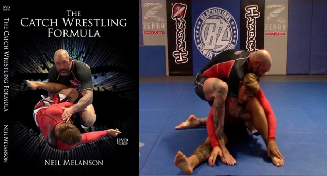 THE CATCH WRESTLING FORMULA BY NEIL MELANSON - Wrestling Whizzer Essentials For Brazilian Jiu-Jitsu
