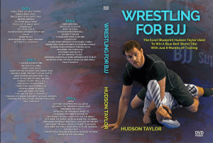 Wrestling for BJJ DVD Hudson Taylor