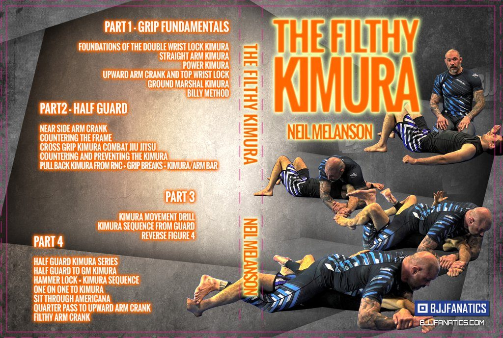 Filthy Kimura DVD by Neil Melanson Complete Review