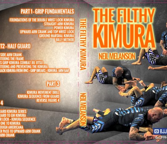 Filthy Kimura DVD by Neil Melanson
