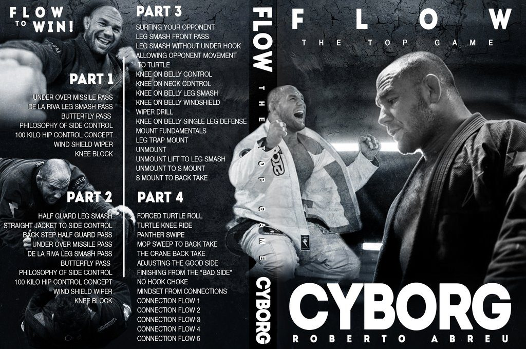 Cyborg Abreu Best BJJ DVD - Flow: he Top Game