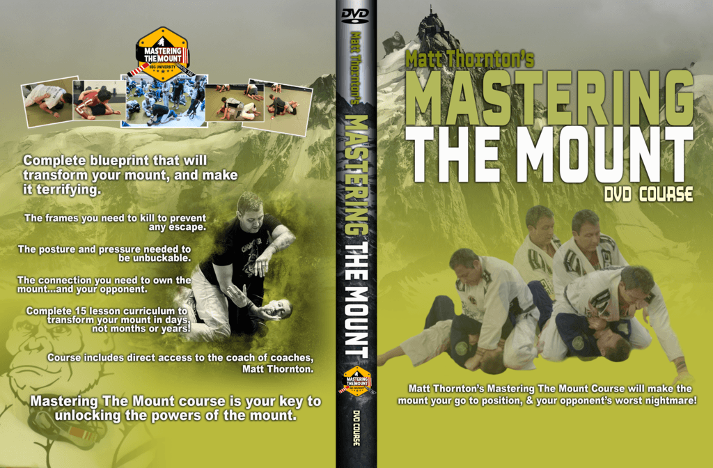 "A Review of Matt Thornton's BJJ DVD ""Mastering The Mount """