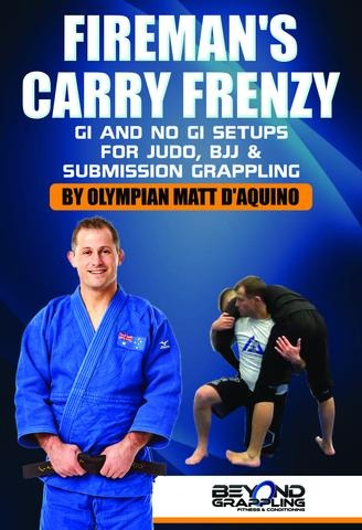 Best BJJ DVD Review Matt D'Aquino's Fireman's Carry Frenzy