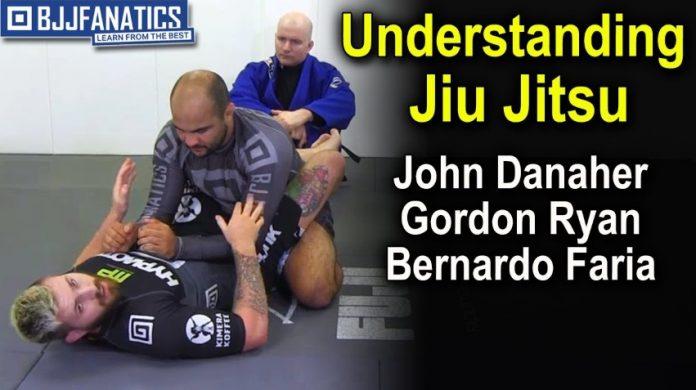 Understanding Jiu-Jitsu by John Danaher, Gordon Ryan, Bernardo Faria