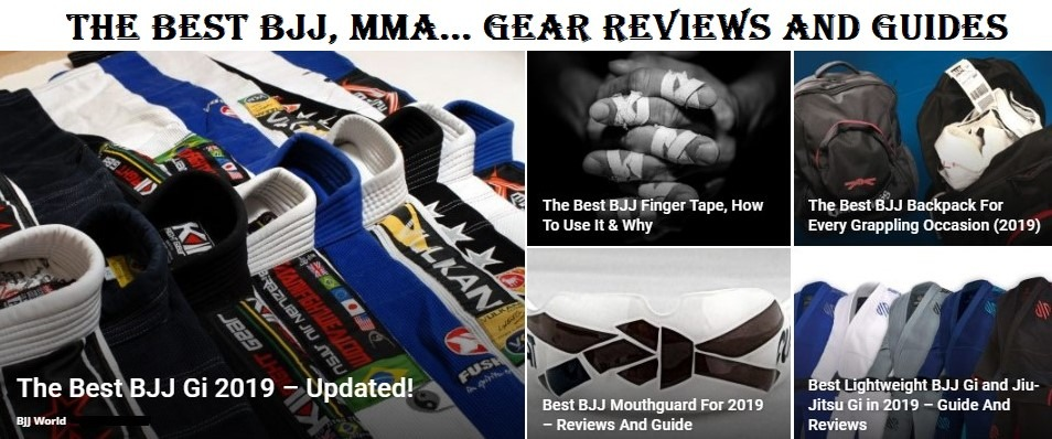 The Best BJJ, MMA, Box, Judo.... Gear Reviews and Guides