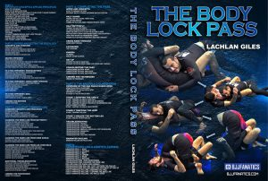 Lachlan Giles Cover New all 6 1024x1024 300x202 - Body Lock Pass DVD Lachlan Giles Instructional Review