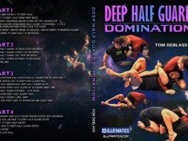 Tom DeBlass Instructional Deep Half Guard