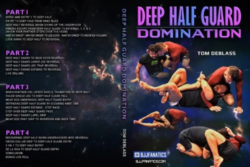 Tom DeBlass Instructional Deep Half Guard