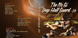 Jeff Glover DVD Review: The No-Gi Deep Half Guard 2.0