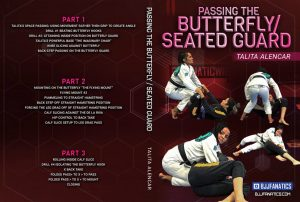 Talita Alencar Cover 1024x1024 300x202 - Passing Butterfly Guard Talita Alencar DVD Review