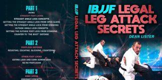 Dean Lister DVD Review: IBJJF Legal Leg Attack Secrets Cover