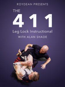 Alan Shade 411 Final Cover 1024x1024 225x300 - 10 Best Leg Locks DVDs and Digital Instructionals