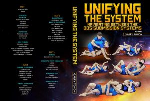 GarryTonon Cover1NEW 800x800 300x202 - Garry Tonon - Unifying The Systems Instructional Review