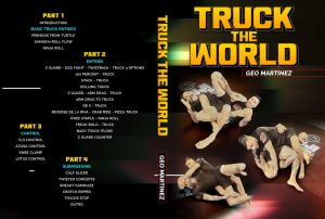 "GeoMartinez Cover 1024x1024 300x202 - ""Truck The World"" Geo Martinez BJJ Instructional Review"