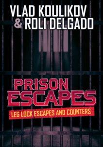 prison escapes 212x300 - The Best BJJ Escapes DVD and Digital Instructionals