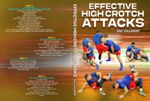 Effective High Crotch Attacks by Dan Vallimont
