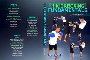 H Kick Boxing Fundamentals by Henri Hooft