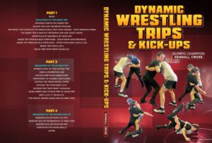 Dynamic Wrestling Trips and Kick-Ups by Kendall Cross
