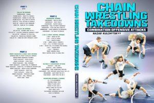 Chain Wrestling Takedowns by Nazar Kulchytskyy