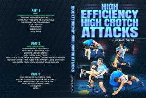 High Efficiency High Crotch Attacks by Nestor Taffur
