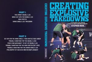 Creating Explosive Takedowns by Stephen Neal