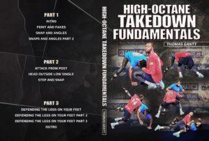 High-Octane Takedown Fundamentals by Thomas Gantt