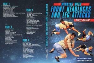 Winning With The Front Headlock & Leg Attacks by Tony Ramos