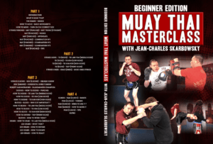 Beginner Edition: Muay Thai Masterclass by Jean-Charles Skarbowsky